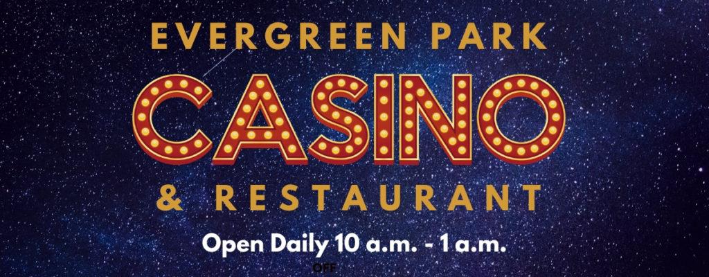 Evergreen Park Casino